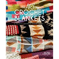Art of Crochet Blankets: 18 Projects Inspired by Modern Makers