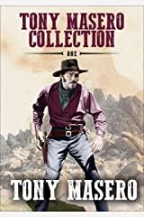 Tony Masero Collection Volume 1 Kindle Edition