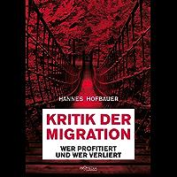 Kritik der Migration: Wer profitiert und wer verliert