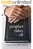 Prophet Takes All (The Compound Series Book 4)