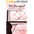 We Escaped: A Family's Flight from Holland During WWII