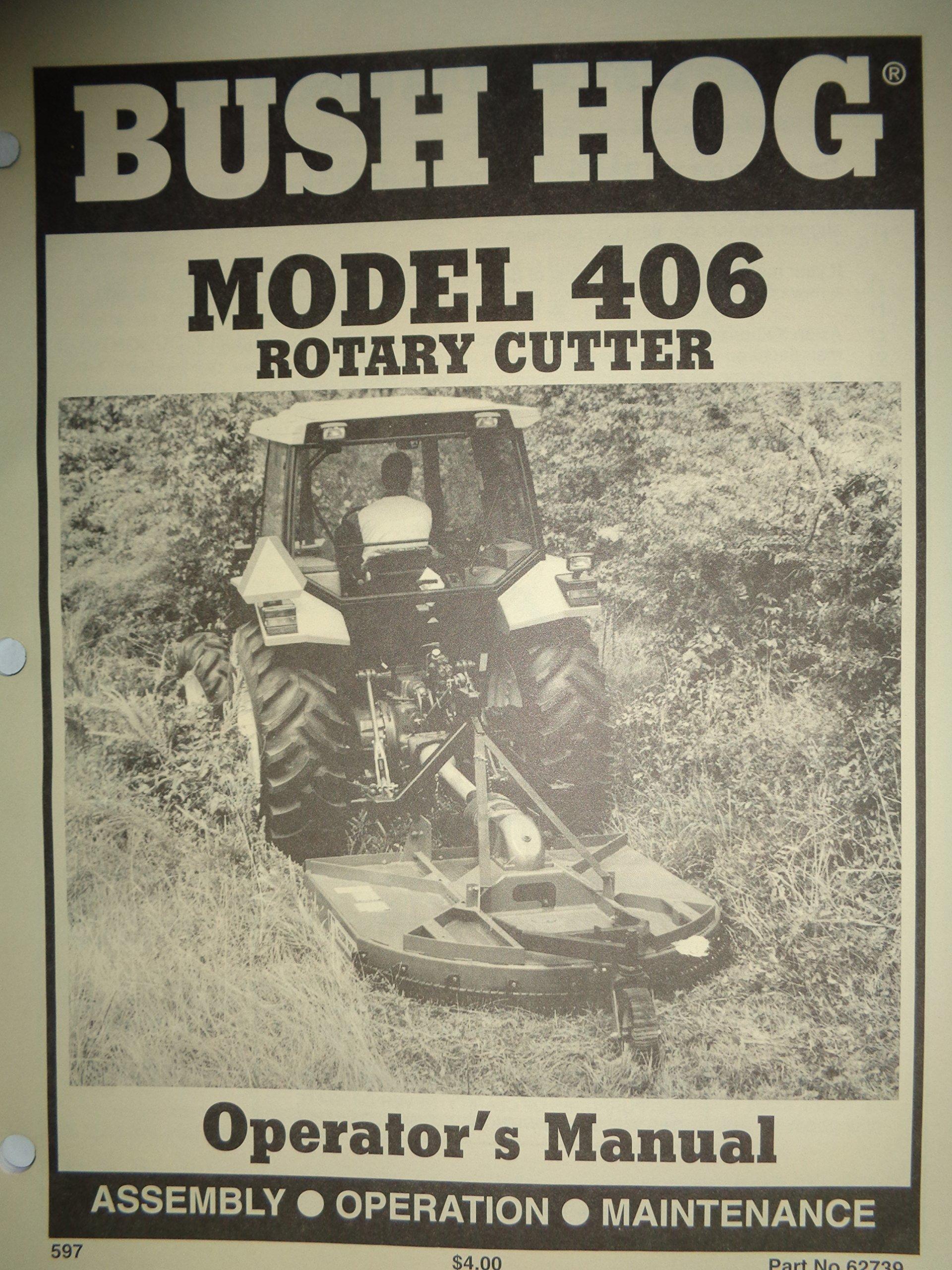 Bush Hog Model 406 Rotary Cutter Mower Operators Manual 5/97