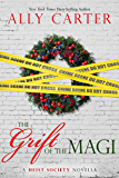 The Grift of the Magi (Heist Society)