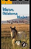 Warm Oklahoma Winter: A Lesbian Historical Romance