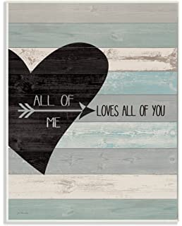 The Stupell Home Decor Collection All Of Me Loves All Of You Distressed Heart Wall Plaque