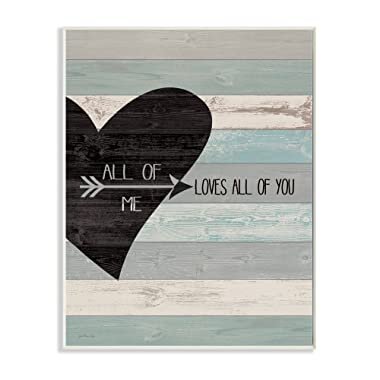 Stupell Industries All of Me Loves All Of You Distressed Heart Wall Plaque, 10 x 15, Multi-Color