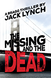 The Missing and the Dead: A Bragg Thriller