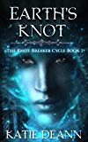 Earth's Knot: An Epic Fantasy Novella (The Knot - Breaker Cycle Book 1)