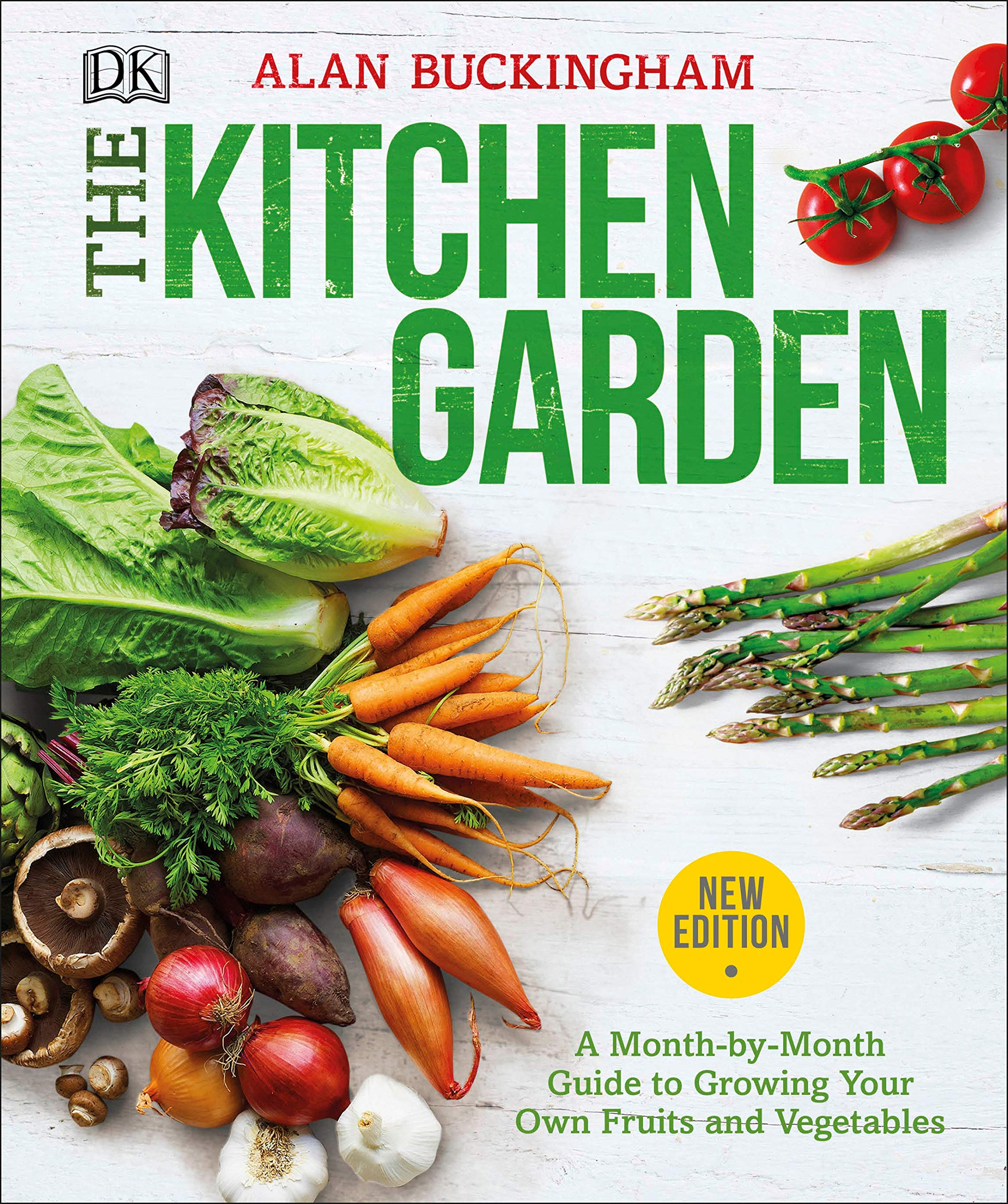 The Kitchen Garden A Month by Month Guide to Growing Your Own ...
