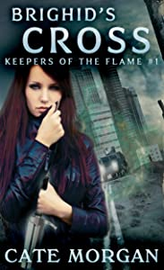 Brighid's Cross (Keepers of the Flame Book 1)