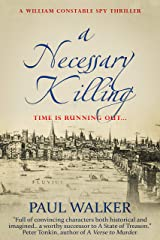 A Necessary Killing (William Constable Spy Thriller series Book 2) Kindle Edition