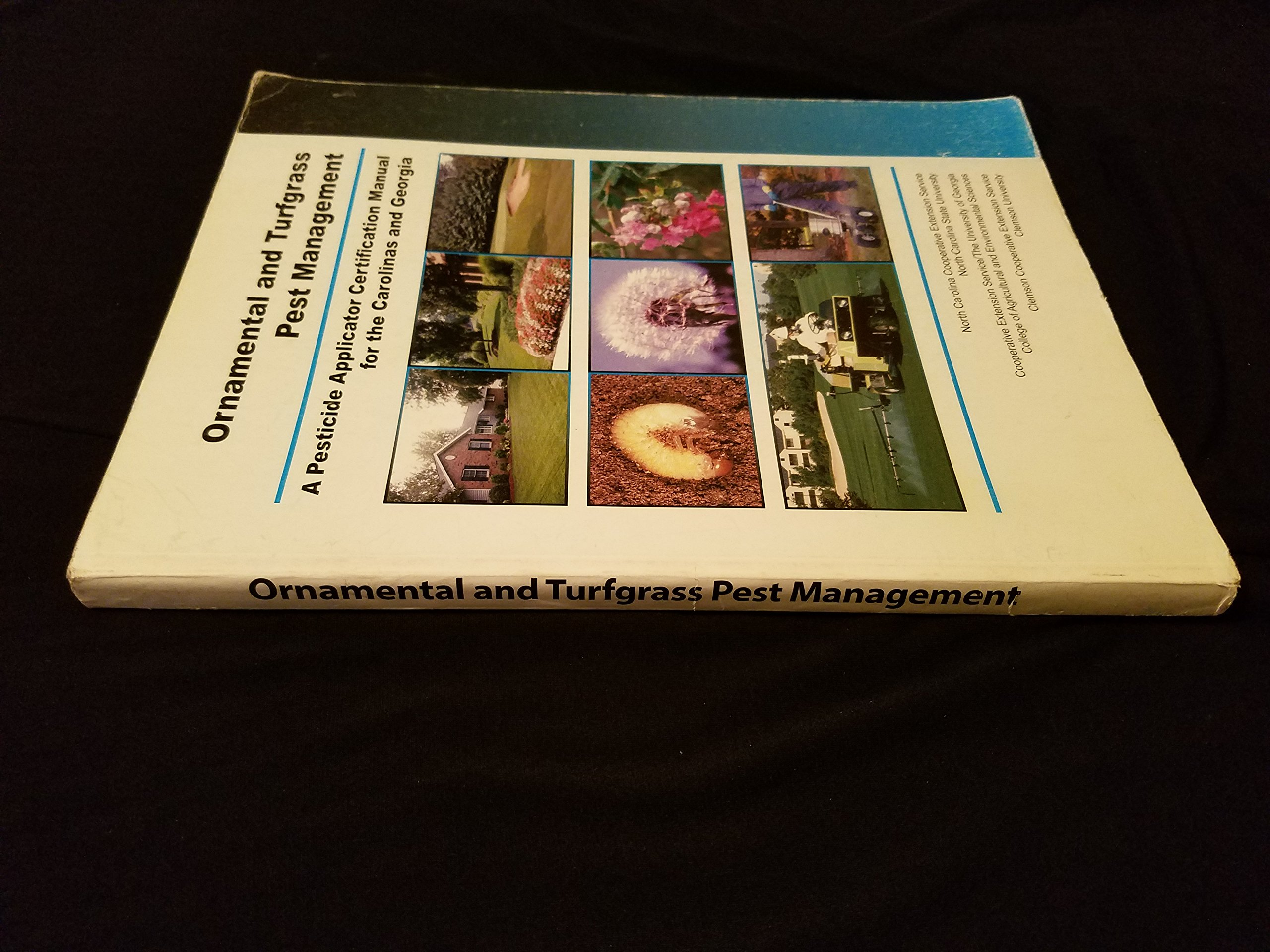 Ornamental and turfgrass pest management a pesticide applicator ornamental and turfgrass pest management a pesticide applicator certification manual for the carolinas and georgia amazon books fandeluxe Image collections
