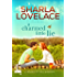 A Charmed Little Lie (Charmed in Texas Book 1)