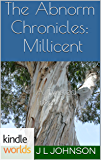 The Abnorm Chronicles: Millicent, A Twisted Tree (Kindle Worlds Novella) (Millicent Series Book 1)