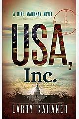 USA, Inc. (A Mike Wardman Novel: Book 1) Kindle Edition