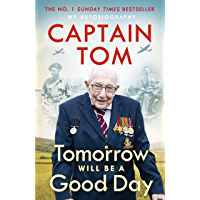 Tomorrow Will Be A Good Day: My Autobiography - The Sunday Times No 1 Bestseller (English Edition)