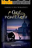 Oro veneziano (Veneziano Series Vol. 2)