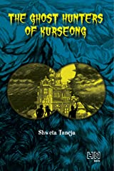 The Ghost Hunters of Kurseong Kindle Edition