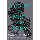 A Court of Mist and Fury (A Court of Thorns and Roses, 2)