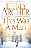 This Was a Man (The Clifton Chronicles Book 7) (English Edition)