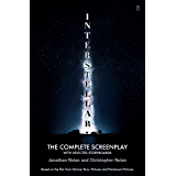 Interstellar: The Complete Screenplay With Selected Storyboards (English Edition)