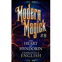The Heart of Hyndorin: Modern Magick, 8