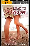 Road to Reason (Road Series Book 4)