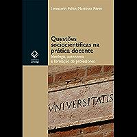 Questões sociocientíficas na prática docente: ideologia, autonomia e formação de professores