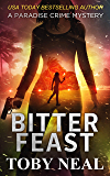 Bitter Feast (Paradise Crime Mysteries Book 12)