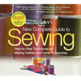 New Complete Guide to Sewing: Step-by-Step Techniques for Making Clothes and Home Accessories