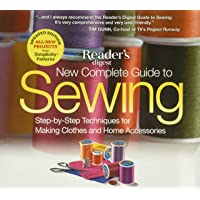 New Complete Guide to Sewing: Step-By-Step Techniquest for Making Clothes and Home Accessoriesupdated Edition with All…