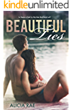 Beautiful Ties (A Contemporary Romance Novel) (The Beautiful Series Book 4)