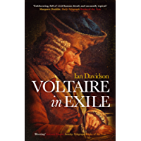 Voltaire in Exile: The Last Years, 1753-1778