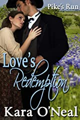 Love's Redemption (Pike's Run Book 7) Kindle Edition