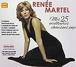 Renee Martel / Mes 25 Meilleurs Chansons Pop