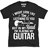 6TN Mike Looks Like I'm Listening to You But In My Head I'm Playing My Guitarra Camiseta