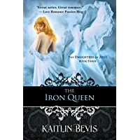 The Iron Queen: The Persephone Trilogy, Book 3 (The Daughters of Zeus) (English Edition)
