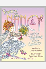 Fancy Nancy and the Wedding of the Century Kindle Edition