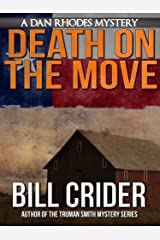 Death on the Move - A Dan Rhodes Mystery (Dan Rhodes Mysteries Book 4) Kindle Edition