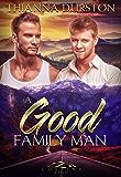 A Good Family Man (Corbin's Bend Season Three Book 8)