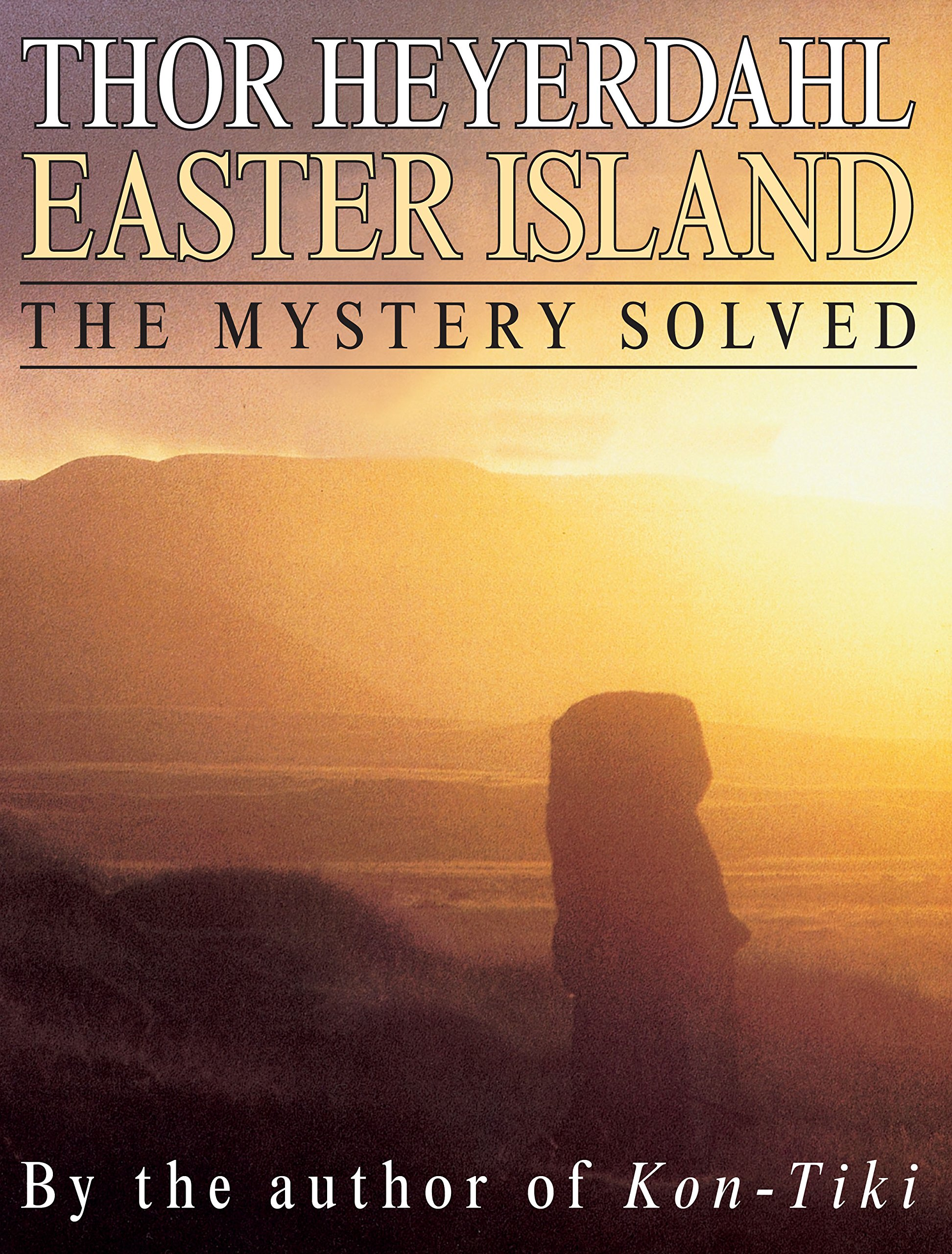 Easter Island: The Mystery Solved pdf epub