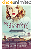 No Neutral Ground (Promise for Tomorrow Book 2)
