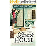 The Beach House (Clearwater Bay Series Book 1)