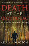 Death at the Clos du Lac: 4 (Inspector Lucas Rocco)