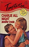 Harlequin Temptation #570: Charlie All Night