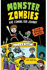 Monster Zombies are Coming for Johnny: Club Zombie Hunters Kindle Edition