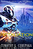 Retaliation: Two Worlds Book #4