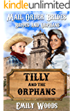 Mail Order Bride: Tilly and the Orphans (Brides and Orphans Book 1)
