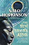 The New Moon's Arms