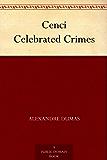 Cenci Celebrated Crimes (English Edition)
